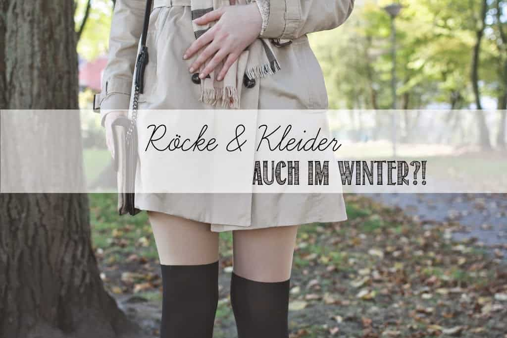 mit rock oder kleid durch den winter fee schoenwald modeblog aus bremen oldenburg. Black Bedroom Furniture Sets. Home Design Ideas