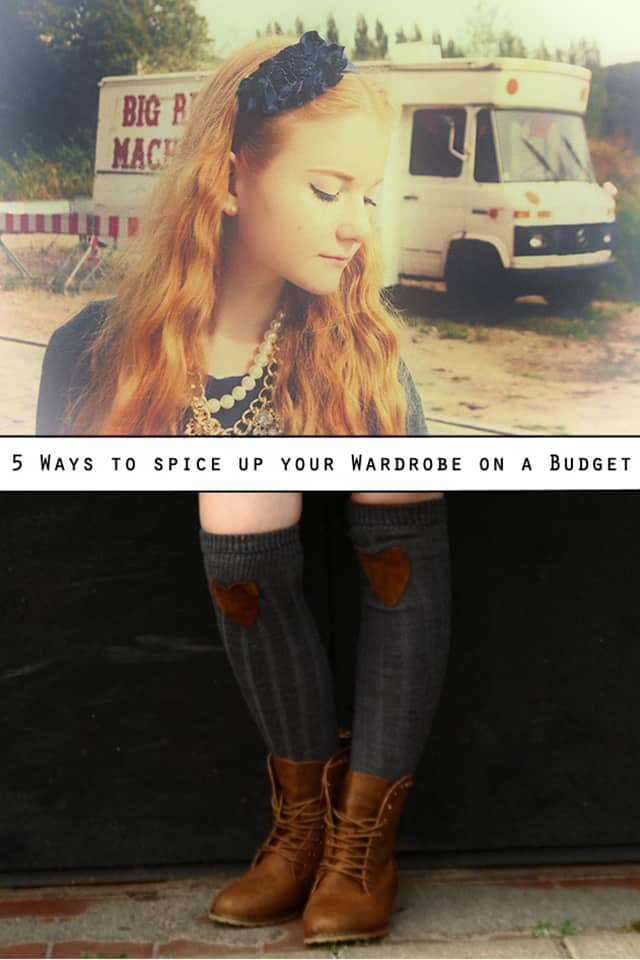 5 easy ways to spice up your wardrobe on a budget
