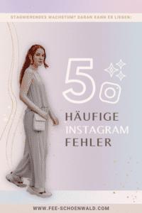 5 häufige Instagram Fehler, Fee Schoenwald